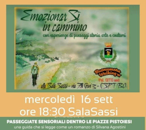 "Sala Sassi mercoledi 16 ""Passeggiate sensoriali dentro le piazze pistoiesi""..."
